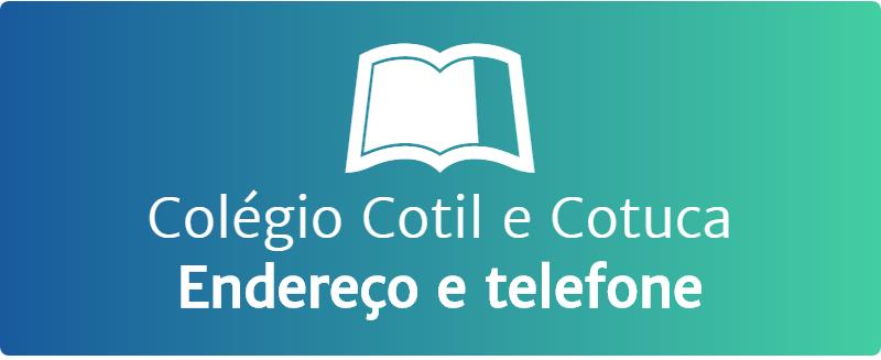 Colégio Cotil e Cotuca