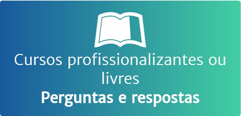 Cursos profissionalizantes ou livres