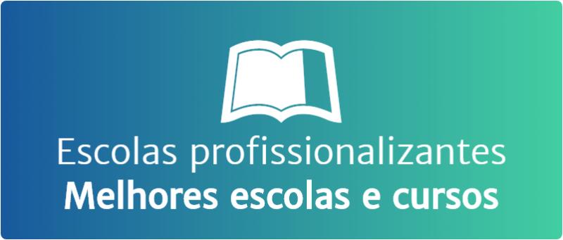 Escolas profissionalizantes