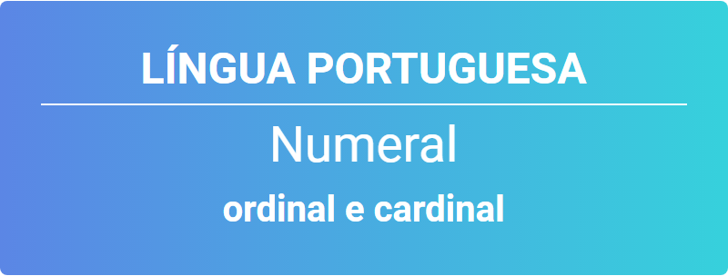numeral ordinal e cardinal